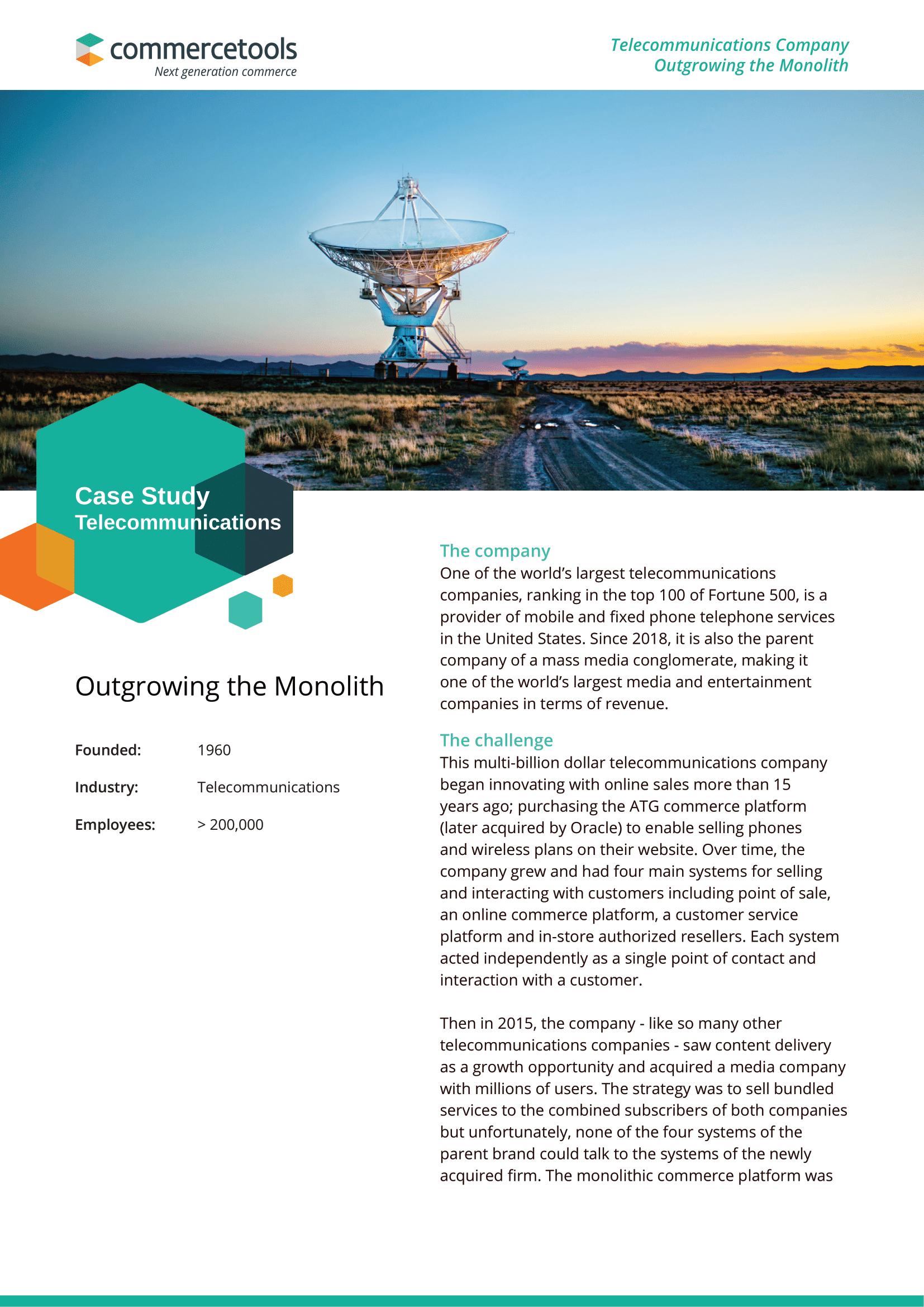 Case Study: Telecommunications Company Outgrowing the Monolith