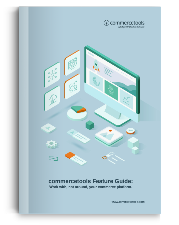 commercetools Feature Guide