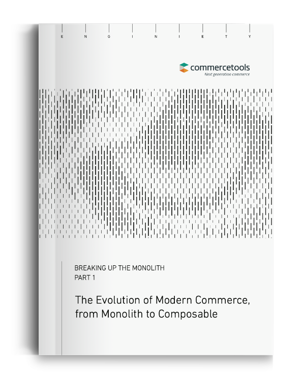 commercetools Enginiety Whitepaper The Evolution of Modern Commerce