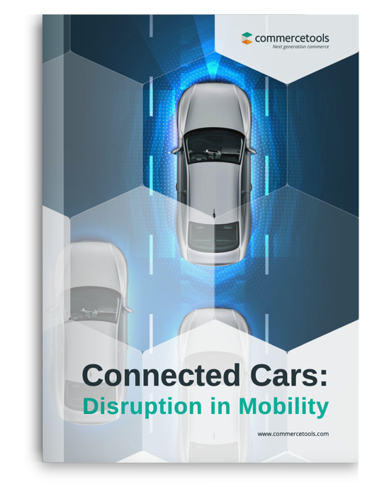 commercetools White Paper: Connected Cars