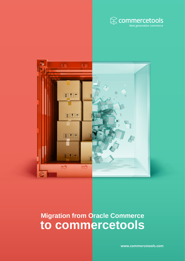 Guide to Migrating from Oracle Commerce (ATG)
