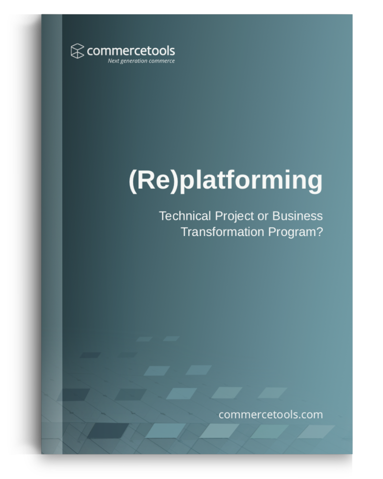 commercetools White Paper Replatforming