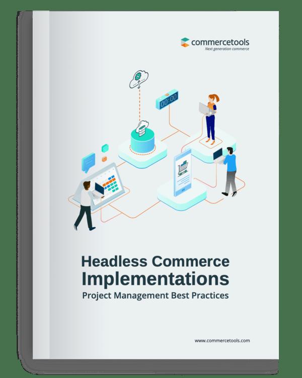 Headless Commerce Implementation Guide
