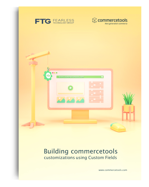 Building commercetools Custom Fields
