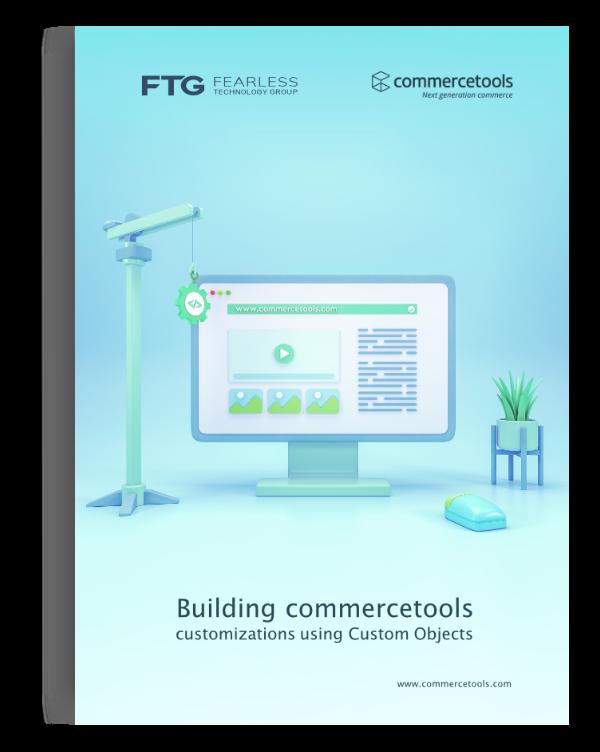 Building commercetools Custom Objects