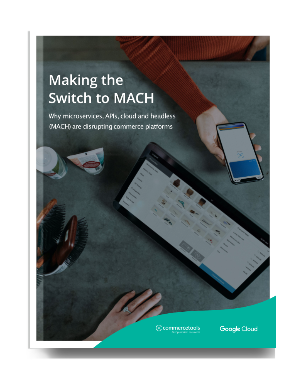 Making the Switch to MACH commerce