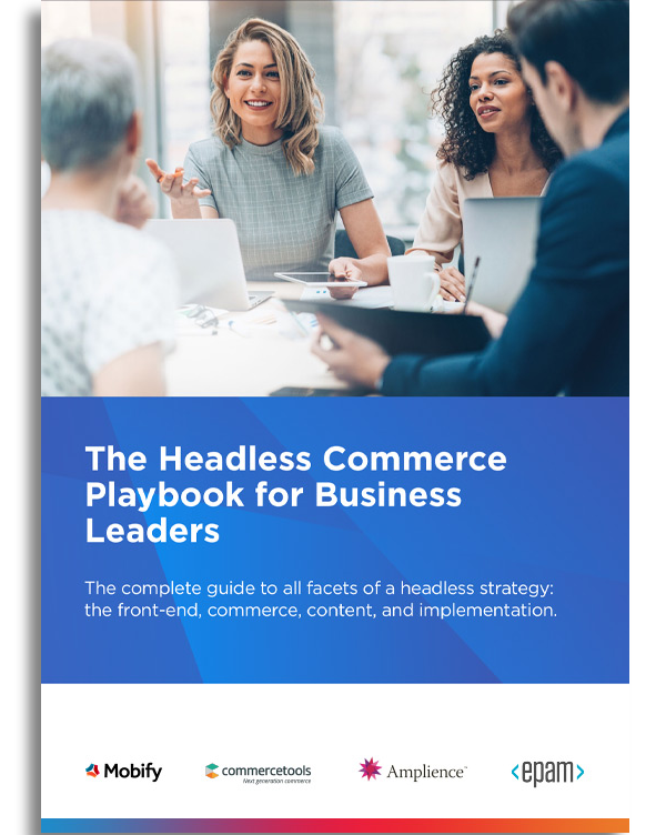 Headless Commerce Playbook for Business Leaders